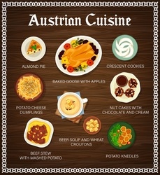Austrian cuisine vector menu almond pie, baked goose with apples and crescent cookies, potato cheese dumplings. Beef stew, beer soup and wheat croutons, potato knedles and nut cakes food of Austria