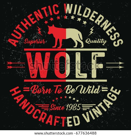 Authentic wilderness, handcrafted vintage, born to be wild slogan, wolf typography, t-shirt graphics, vectors