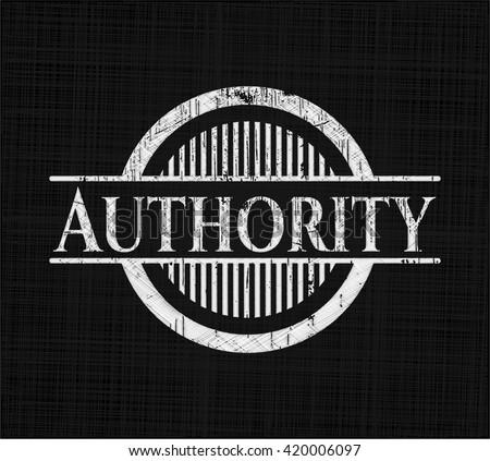 Authority chalk emblem, retro style, chalk or chalkboard texture