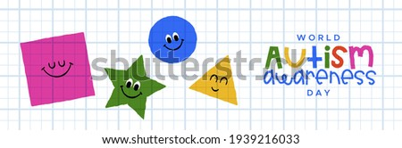 Autism Awareness Day web banner illustration of basic geometric shapes funny character cartoon in childish hand drawn style. Autistic children education support concept for april 2 event. Photo stock ©