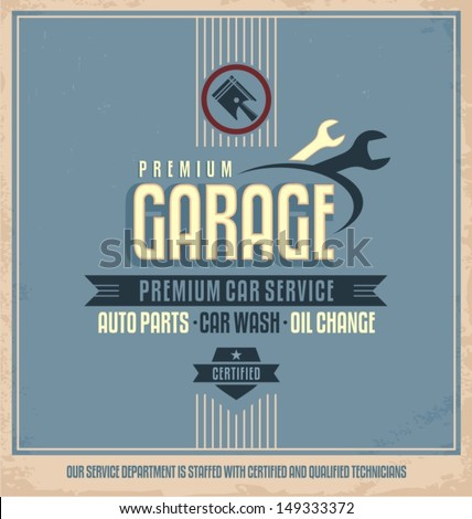 Auto service retro poster design. Vintage garage and car repair vector label. Transportation design template on dirty old paper texture.