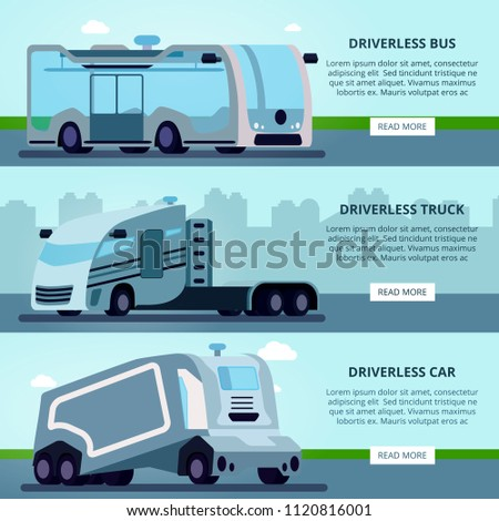 Autonomous driverless vehicles navigation systems 3 flat horizontal website banners with bus truck and car vector illustration