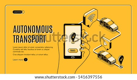 Autonomous transport, driverless car landing page. Future smart technology, Smartphone with application for self-driving auto on screen, gps destination place, 3d isometric vector line art banner