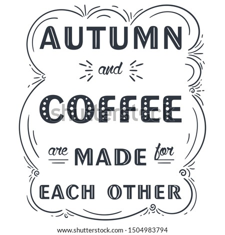 autumn and coffee are made for