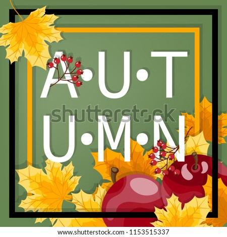 Autumn background with Autumn text on autumn leaves frame. #1153515337