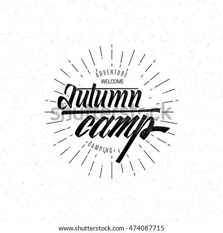 Autumn camp- calligraphic lettering badge label for design