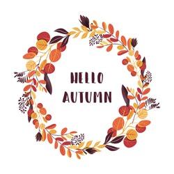 Autumn leaves wreath with Hello Autumn inscription. Vector illustration