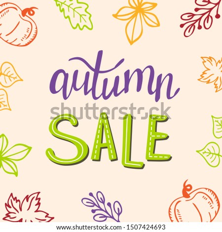 Autumn sale, banner template. Seasonal discounts. Colorful vector illustration with spirit of fall season. Handwritten lettering