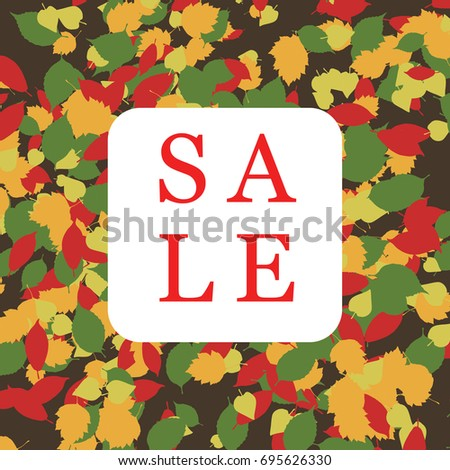 Autumn sale square banner with leaf. Defoliation. Vector illustration on leaves background.
