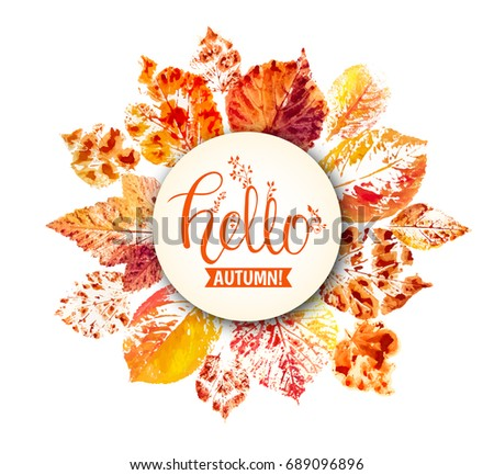 Autumn season banner. Greeting card with inscription Hello, Autumn and hand drawn watercolor fall leaves. Modern design poster with watercolor colorful imprints foliage of yellow, orange and red color