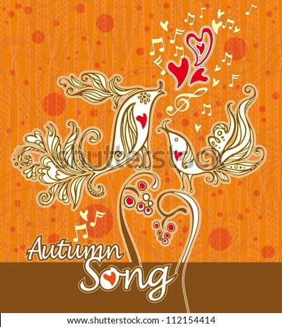 Autumn Song. Card with beautiful birds singing songs of autumn.