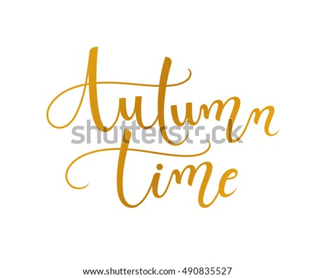 Autumn time. Lettering. Vector illustration