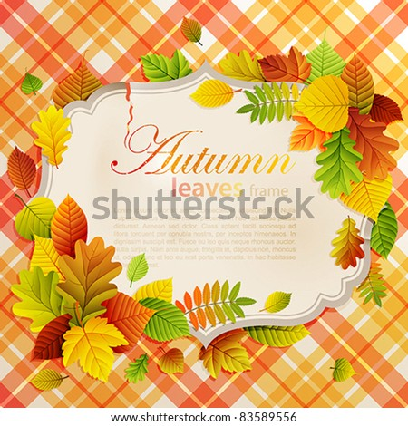 Autumn vintage greeting card with colorful leaves and place for text. Vector illustration. Check my portfolio for raster version.