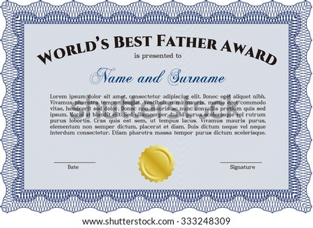 Award: Best dad in the world. Detailed.Good design. With great quality guilloche pattern.