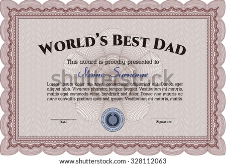 Award: Best dad in the world. Easy to print. Cordial design. Customizable, Easy to edit and change colors.