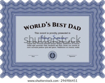 Award: Best dad in the world. With great quality guilloche pattern. Detailed.Artistry design.