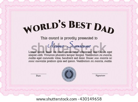Award: Best Father in the world.
