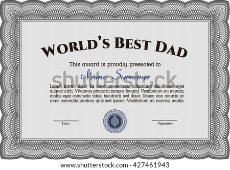 Award: Best Father in the world. Sophisticated design.