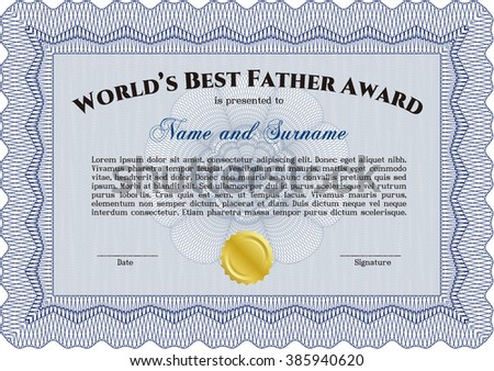 Award: Best Father in the world. Sophisticated design. With great quality guilloche pattern.