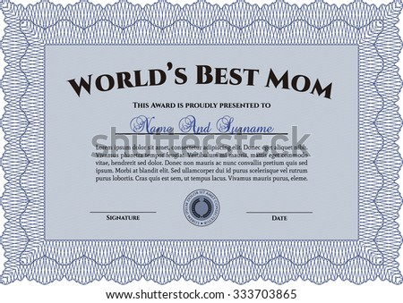 Award: Best Mom in the world. Detailed.Complex design. Printer friendly.