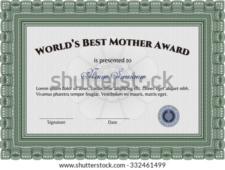 Award: Best Mom in the world. Easy to print. Cordial design. Customizable, Easy to edit and change colors.
