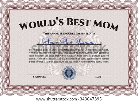 Award: Best Mom in the world. With great quality guilloche pattern. Detailed.Complex design.
