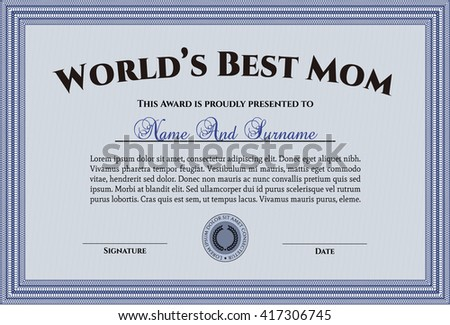 Award: Best Mother in the world. Sophisticated design.