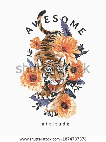 awesome attitude slogan with tiger in flower bush illustration