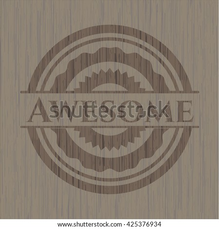 Awesome badge with wooden background