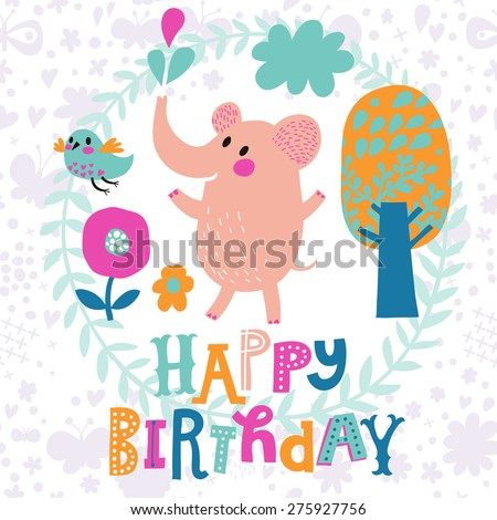 Awesome Childish Card With Lovely Elephant Bird Tree And Flowers – Birthday Invitation Background