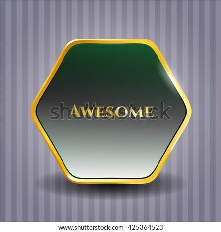 Awesome gold shiny badge