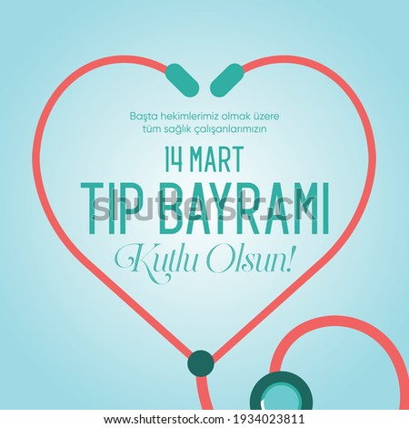 Başta hekimlerimiz olmak üzere tüm sağlık çalışanlarının 14 Mart Tıp Günü Kutlu Olsun! Translate: Happy 14 March Medicine Day to all healthcare professionals, especially our physicians! Stok fotoğraf ©