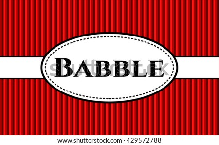 Babble colorful card, banner or poster with nice design