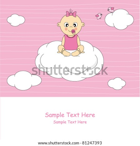 Baby girl arrival announcement card. Baby sitting on a cloud