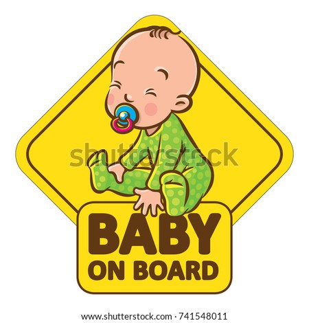 Baby On Board. Funny small smiling boy or girl, sitting in romper with dummy. The sticker on the back window of the car. Children vector illustration with text