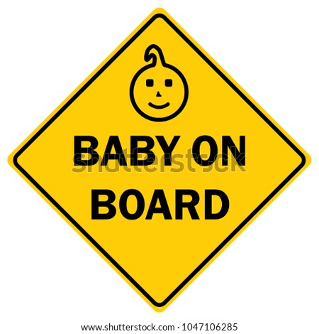 Baby On Board Sign. Vector.