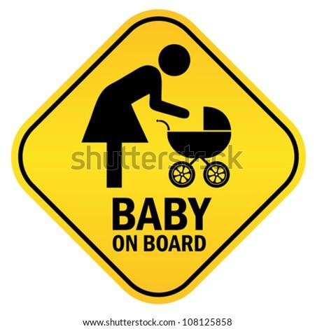 Baby on board yellow diamond sign, vector illustration