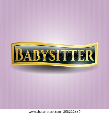 Babysitter gold badge
