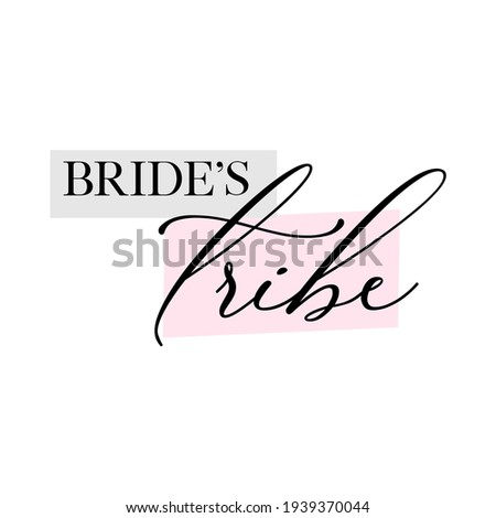 Bachelorette party, hen party or bridal shower hand written calligraphy card, banner or poster graphic design lettering vector element. Bride's tribe quote ストックフォト ©