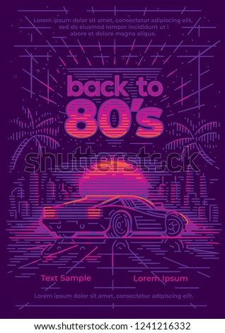 Back to 80's neon style poster/card/flyer template. Neon illustration. Synthwave/retrowave style. Vector, layered.