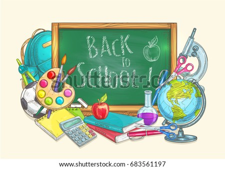 Back to School banner with chalk blackboard and sketch school supplies of apple and globe, backpack and soccer ball, pen, calculator, pencil and scissors, compass, watercolor paint brushes, microscope