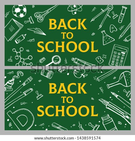 Back to school banners. Two compositions with green blackboard with white outline school items and stationery. Hand drawn doodle sketch vector illustration