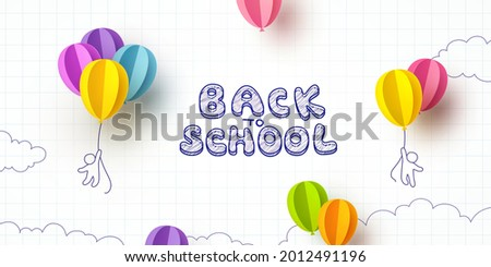 Back to school notebook background. Drawing children and flying colorful paper balloons banner. Vector doodle kids with 3d ballons on education poster