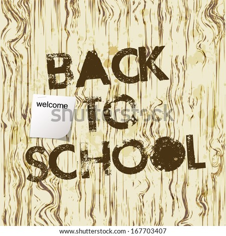 Back to school poster with text on grunge wooden