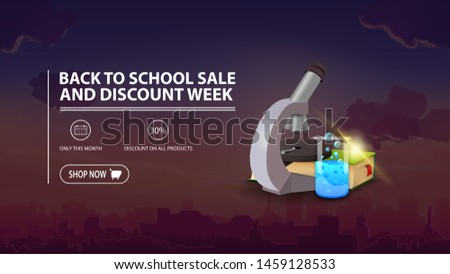 Back to school sale and discount week, discount banner with city on background, microscope, books and chemical flask