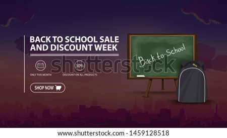 Back to school sale and discount week, discount banner with city on background, school Board and school backpack