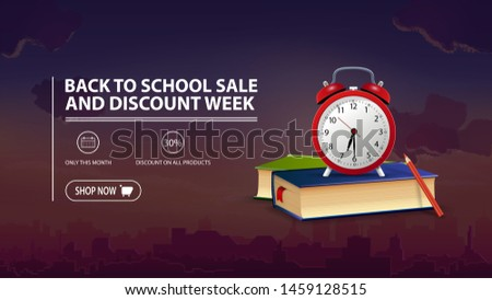 Back to school sale and discount week, discount banner with city on background, school books and alarm clock