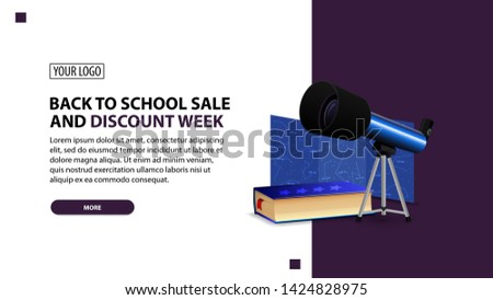 Back to school sale and discount week, discount white minimalist web banner template for your website with telescope, a map of the constellations and the encyclopedia of astronomy