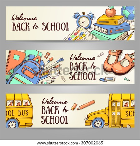 Back to school set of banners. Hand drawn vector template with school object. Doodle back to school background.