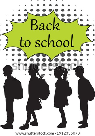Back to school. Silhouette of a child with a backpack .